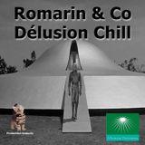 DELUSION CHILL (Romarin & Co)
