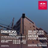 Diskotopia Radio 28th July 2016 w/ Haruka (Future Terror)
