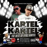 CLOSE CONNECTIONS - Welcome to Kartel vs Kartel (Best of Vybz Kartel