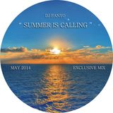 Summer Is Calling ... ( May 2014 ).(Exclusive Mix)