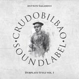 Antxon Sagardui - Dubplate Style vol. 1