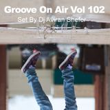 Groove On Air Vol 102