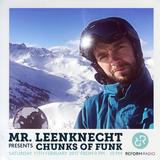 Mr. Leenknecht presents Chunks of Funk 11th February 2017