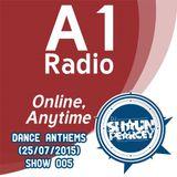Dance Anthems Show 005 - 25/07/2015