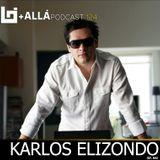 B+allá Podcast 124 Karlos Elizondo