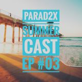 SUMMERCAST - EP#03