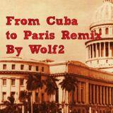 From Cuba to Paris Remix