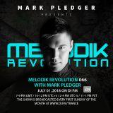 MELODIK REVOLUTION 066 WITH MARK PLEDGER