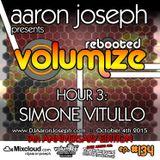 Volumize (Episode 134 - HOUR 3: SIMONE VITULLO) (OCT 2015) (9th ANNIVERSARY SHOW)