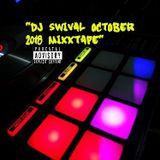 Dj Swival October 2018 Mixxtape