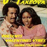 Dj Takeova Presents Valentines Vybez Grown Folks Edition