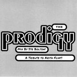 Ste Bolton - Prodigy Mix - A Tribute To Keith Flint! 07.03.19!
