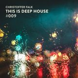 This Is Deep House #009