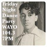 Friday Night Dance Party October 13, 2017 WAYO 104.3