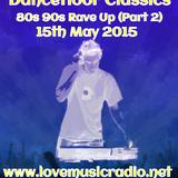 Box Essentials - Dancefloor Classics (023)  80s 90s Rave Up (Part 2) @15th May 2015