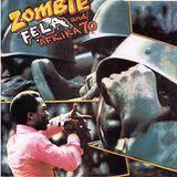 "Elepé 48: Fela Kuti and Afrika 70""Zombie"" (Polydor; 1976)"