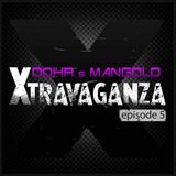 Xtravaganza Episode #5