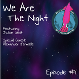 We Are The Night Episode One