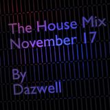The House Mix - November 2017 by Dazwell