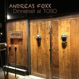 Andreas Foxx - Dinnerset at TOSO