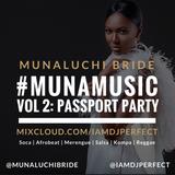 MunaMusic Vol. 2: Passport Party - DJPerfect.com