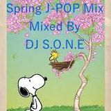 [2018 SPRING J-POP MIX] MIXED BY DJ S.O.N.E]