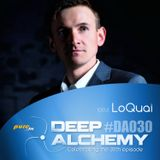 LoQuai - Deep Alchemy 030 Marathon on Pure.fm