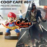 Coop Café #01 - Pilote (wings) - Décembre 2014