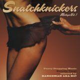 SnatchKnicker Mixtape Vol.1