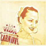 LA VIDA ES UN CARNAVAL - DJ SET mixed  by Patrini