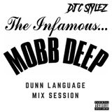 C Stylez presents Mobb Deep: Dunn Language Mix Session