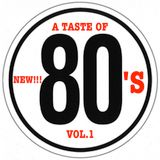 A TASTE OF 80's - vol.1