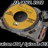 Saison #06 / épisode #03 [22-01-2012]