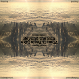 What It Feels Like (Beyond the Sun)