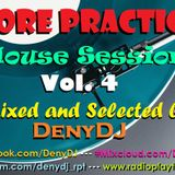 """""""More Practice"""" House Session Vol. 4"""