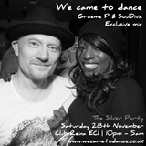 Graeme P & SoulDiva Mix for We Came To Dance (Black Coffee, Detroit Swindle, Mike Dunn, 95 North)