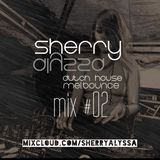 Sherry Alyssa - Mix #02 (Melbourne Bounce & Dirty Dutch)