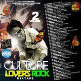 DJ ROY CULTURE LOVERS ROCK MIX VOL.2