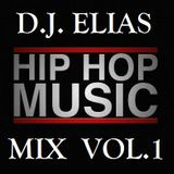 DJ Elias - Hip Hop Music Mix Vol.1
