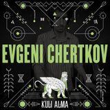 Evgeni Chertkov for Kuli Alma