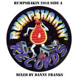 Rumpshakin 2018 - Side A - Mixed by Danny Franks