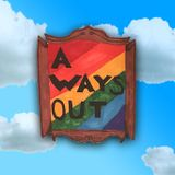 A Ways Out - 21/03/19