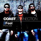 Coast Connection - 2Feel (Promo Set)