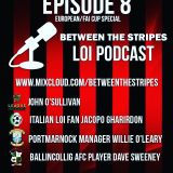 Between the Stripes LOI podcast episode 8