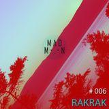 MadMoon #006 - RAKRAK