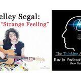Shelley Segal: Strange Feeling