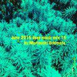 June 2015 deep music mix 15