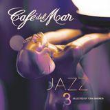 Cafe Del Mar: Jazz 3 (2015)