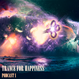 "Trance For Happiness Podcast #1 (from ""Oceanic Dream"")"