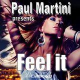 Paul Martini presents:  Feel it (Soulful Live Session)